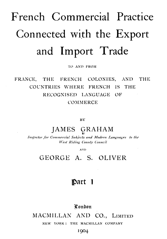 French commercial practice connected with the export and import trade...